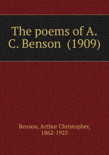 The poems of A.C. Benson (1909)