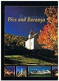 Pecs und Baranya