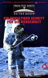 From The Earth To The Moon 06 - Ein gewaltiger Schritt für die Menschheit [VHS]
