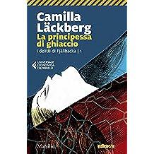 La principessa di ghiaccio (I delitti di Fjallbäcka Vol. 1) (Italian Edition)