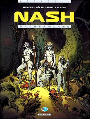Nash, tome 6 : Dreamland