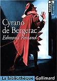 Cyrano de Bergerac - Editions Gallimard - 04/03/2004