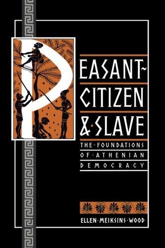 Peasant, Citizen and Slave