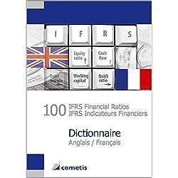 100 IFRS Financial Ratios / IFRS Indicateurs Financiers Dictionnaire - Anglais / Français