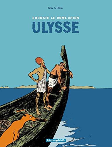 Socrate le demi-chien, tome 2 : Ulysse