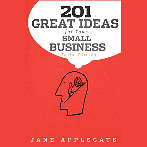 201 Great Ideas for Your Small Business, 3rd Edition  Audiolibri