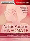#10: Assisted Ventilation of the Neonate: Evidence-Based Approach to Newborn Respiratory Care, 6e