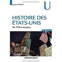 Histoire des Etats-Unis - 3e éd. - De 1776 à nos jours