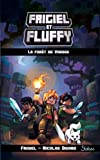Frigiel et Fluffy, tome 3 : La Forêt de Varogg (3)