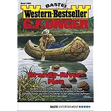 G. F. Unger Western-Bestseller 2383 - Western: Brandy-River-Men
