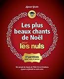 Les plus beaux chants de Noël pour les Nuls grand format...