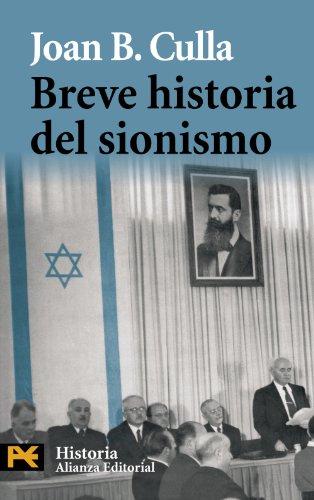 Breve historia del sionismo (El Libro De Bolsillo - Historia) por Joan B. Culla