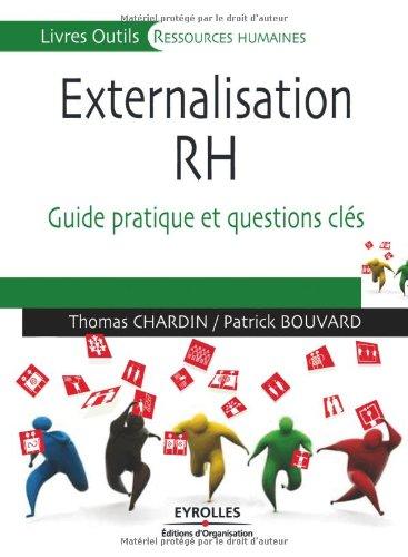 Externalisation des RH: Guide pratique et questions clés