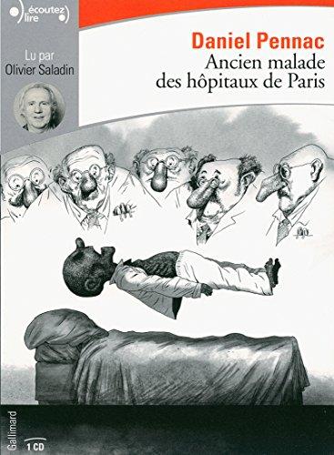 Ancien Malade des Hopitaux de Paris CD par Daniel Pennac