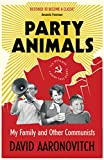 Image de Party Animals: My Family and Other Communists