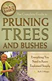 [(The Complete Guide to Pruning Trees & Bushes : Everything You Need to Know Explained Simply)] [By (author) Kim Morgan] published on (April, 2011)