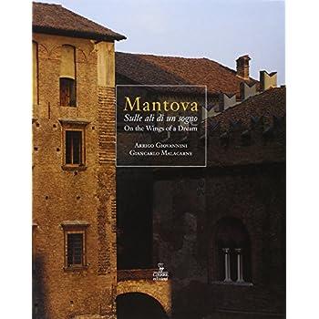 Mantova. Sulle Ali Di Un Sogno-On The Wings Of A Dream
