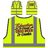 Bildung ist gutes Bier Gooder Personalisierte High Visibility Gelbe Sicherheitsjacke Weste v935v