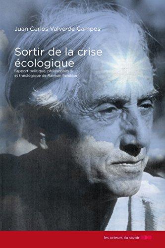 Sortir de la crise écologique (French Edition)