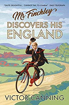 Mr Finchley Discovers His England (Classic Canning Book 1) (English Edition) van [Canning, Victor]