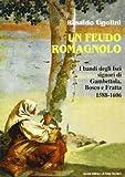 Scarica Libro Un feudo romagnolo I bandi degli Isei signori di Gambettola Bosco e Fratta 1588 1606 (PDF,EPUB,MOBI) Online Italiano Gratis