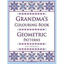 Grandma's Colouring Book: Geometric Patterns