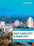 Moon Spotlight Salt Lake City & Park City (2nd ed)