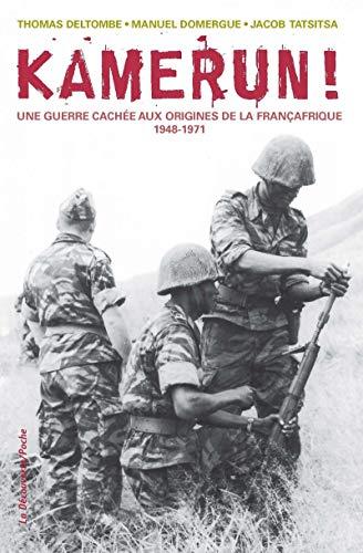 Kamerun ! par  Thomas DELTOMBE, Manuel DOMERGUE, Jacob TATSITSA