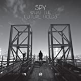 Songtexte von S.P.Y - What the Future Holds