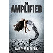 The Amplified: Book One in The Amplified Trilogy (English Edition)