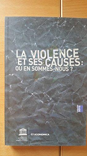 La violence et ses causes