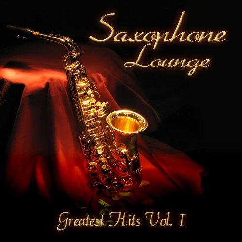 Saxophone Lounge (Greatest Hit...