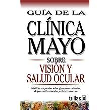 Tratamiento de la diabetes. Guía de la clínica mayoSalud de la prostata. Guía de la clínica mayoPeso saludable. Guía de la clínica mayoLibro del ... Guía de la c (Guia de la Clinica Mayo)