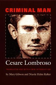 Criminal Man di [Lombroso, Cesare]