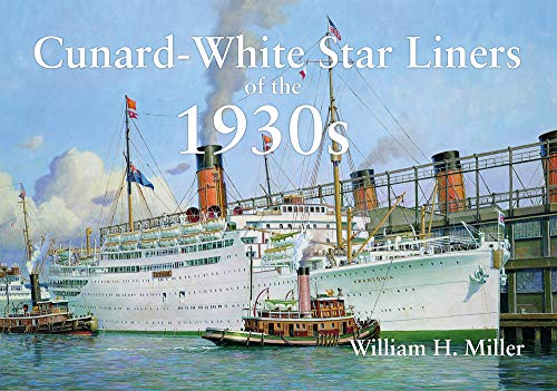 Cunard-White Star Liners of the 1930s -