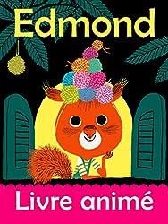 Edmond - La fête sous la lune (EDMOND SES AMIS) (French Edition)