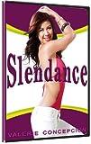 Slendance - Valerie Concepcion