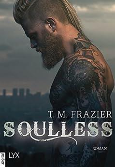 Soulless (King-Reihe 4) von [Frazier, T. M.]