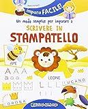 eBook Gratis da Scaricare Un modo semplice per imparare a scrivere in stampatello Ediz illustrata (PDF,EPUB,MOBI) Online Italiano