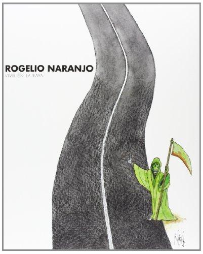 rogelio-naranjo-vivir-en-la-raya-arte-y-fotografia