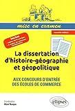 La Dissertation d'Histoire-Géographie et Géopolitique aux Concours d'Entrée des Écoles ...