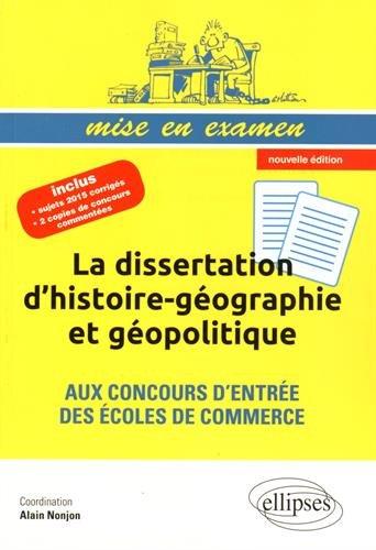 La Dissertation d'Histoire-Géographie et Géopolitique aux Concours d'Entrée des Écoles de Commerce