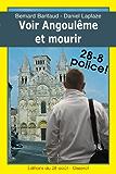 Voir Angoulême et mourir - Les enquêtes charentaises de PMU (2) (28-8 Police! t. 24)