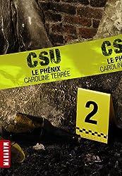 CSU, tome 2 : Le phénix