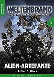 WELTENBRAND - Tödliche Gefahr aus dem Weltraum 4: Alien-Artefakte