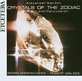 Alexander Kandov: Crystals of the Zodiac by Boyen Vodenicharov - piano (2006-10-01)