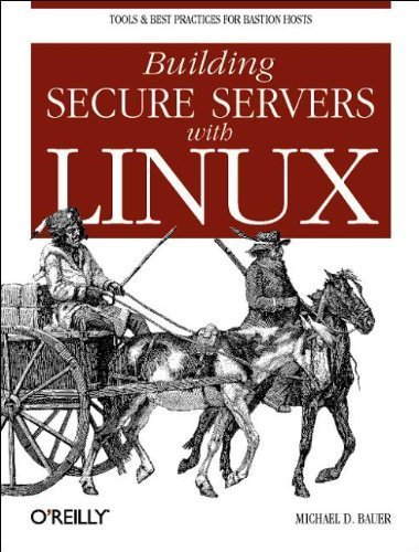 Building Secure Servers with Linux by Michael D. Bauer (2002) Paperback
