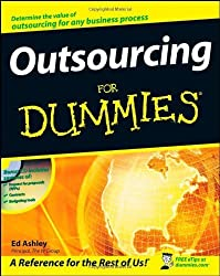 Outsourcing For Dummies by Ed Ashley (2008-05-05)