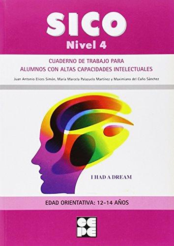 Sico Nivel 4 - Cuad Trabajo Para Alumnos Con Altas Capacidades Intelectuales (Fichas Infantil Y Primaria) - 9788478699919