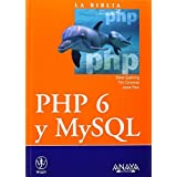 La biblia de PHP 6 y MySQL / PHP 6 and MySQL 6 Bible (La Biblia De/ Bibble of) (Spanish Edition) by Steve Suehring (2009-06-30)
